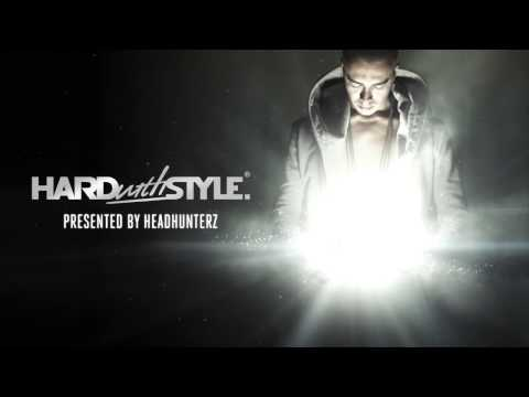 Headhunterz - Hard With Style #22